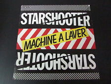 """STARSHOOTER   SP 45T 7""""   MACHINE A LAVER   1980"""