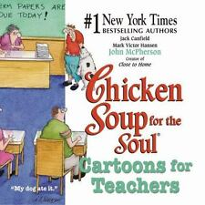 Chicken Soup for the Soul Ser.: Chicken Soup for the Soul : Cartoons for...