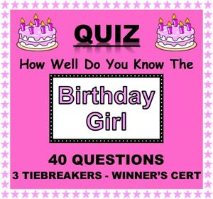 'How Well Do You Know the BIRTHDAY GIRL' Quiz -Bigger 20 Pack with 40 Questions