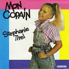 STEPHANIE TIREL MON COPAIN / SUPER STEPHANIE FRENCH 45 SINGLE