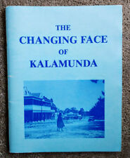 The Changing Face of Kalamunda - A collection of old and new photographs.