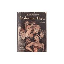 LE DERNIER DIEU/Claude FARRERE Coll. l'Amour 1937 RARE