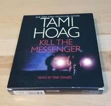 Audiobook Kill the Messenger by Tami Hoag (2005, CD, Abridged)