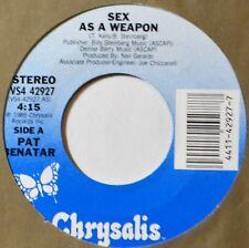 "Pat Benatar Sex as a Weapon EX/Shiny VG+ 80's 45 7"" Vinyl Extra 45's Ship Free A"