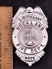 Old Lieutenant Rockland Mass. Fire Dept. Badge Massachusetts MA