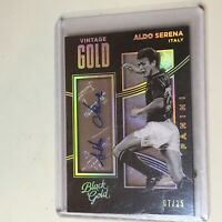 F52012  2016-17 Black Gold Vintage Gold Auto/25 Holo Gold #1 Aldo Serena Italy