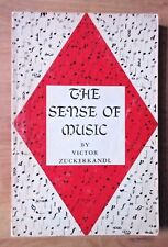 The Sense of Music by Victor Zuckerkandl - revised edition with Index (1971)