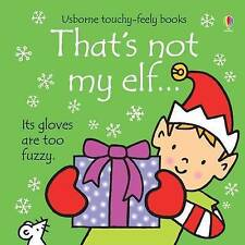 Baby / Toddler Touchy Feely Book - THAT'S NOT MY ELF by Fiona Watt - NEW