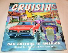1997 Cruisin Car Culture in America Hardcover Books by Witzel & Kent Bash 160pgs