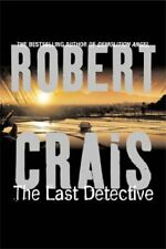 The Last Detective By Robert Crais. 9780752851983