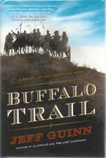 Buffalo Trail: A Novel of the American West Jeff Guinn SIGNED First Edition