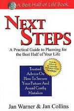 Next Steps: A Practical Guide to Planning for the Best Half of Your Life (Best H