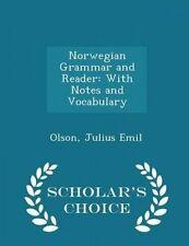 Norwegian Grammar Reader Notes Vocabulary - Scholar by Emil Olson Julius