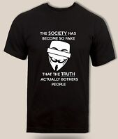 Anonymous Quote T shirt Fake Society Funny Hacker Parody Guy Fawkes Unisex Tee