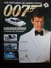 FASCICULE 3 JAMES BOND 007 POSTER LOTUS ESPRIT L'ESPION QUI M'AIMAIT