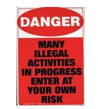 Funny Tin Sign Danger illegal  adult only