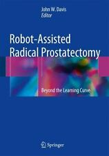 Robot-Assisted Radical Prostatectomy : Beyond the Learning Curve (2016,...