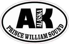 4in x 2.5in Oval AK Prince William Sound Sticker Car Truck Vehicle Bumper Decal