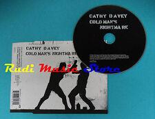 CD Singolo Cathy Davey Cold Man's Nightmare REG 114CD EUROPE 2004 no mc lp(S21)