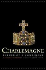 Charlemagne: Father of a Continent: By Barbero, Alessandro