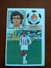 Cromo Vaquero fichaje liga 83 84 ediciones este temporada 1983 1984 fútbol