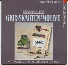 Renate Klein - Seidenmalerei - Grusskarten-Motive