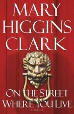 Brand NEW BooK On the Street Where You Live Mary Higgins Clark HC DJ Free Ship