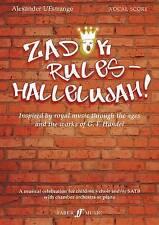 Zadok Rules - Hallelujah! (Mixed Voice/Ensemble) by Alexander L'Estrange...