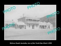 OLD LARGE HISTORIC PHOTO OF MELROSE SOUTH AUSTRALIA, THE NORTH STAR HOTEL c1890