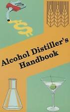 NEW Alcohol Distiller's Handbook by Herman Willkie