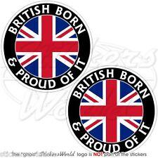 GROSSBRITANNIEN Britisch Geboren & Stolz Vinyl Sticker Aufkleber 75mm x2