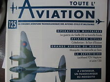 TOUTE L'AVIATION 125 CALEDONIAN / MOSQUITO / GUERRE GOLFE 5 / LOCKHEED LOIRE