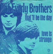 THE EVERLY BROTHERS 45 & PS (WB 16118 Dutch) That'll Be The Day/Love Is  VG++/M-