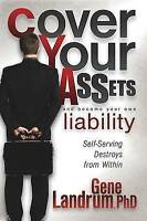 Cover Your Assets and Become Your Own Liability: Self-Serving Destroys from With