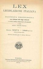 LEX - LEGISLAZIONE ITALIANA - 1940 GENNAIO-GIUGNO