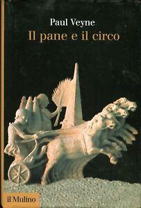 Paul Veyne IL PANE E IL CIRCO