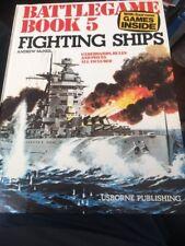 BATTLEGAME BOOK 5 FIGHTING SHIPS. Hardcover – 1975 . McNeil UNPUNCHED USBORNE