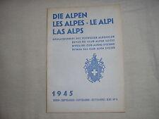 Revue du club alpin Suisse die Alpen les Alpes Le Alpi montagne escalade 9 1945