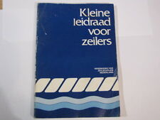 KLEINE LEIDRAAD VOOR ZEILERS