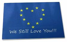 British Brexit, Europe 'We Still Love You' Extra Large Toughened , BRITISH-4GCBL