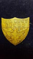 U.S. MINT GUARD BADGE 1st ISSUE 1870-1920s
