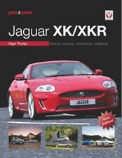 You & Your Jaguar XK/XKR: Buying Enjoying Maintaining Modifying New Edition book