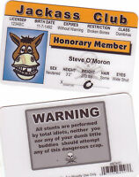 Honorary MeMber - Jackass Club - Drivers License - a fun novelty plastic card