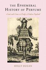 Dugan-Ephemeral History of Perfume (UK IMPORT) BOOKH NEW