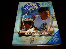 MICHAEL PALIN-AROUND THE WORLD IN 80 DAYS-SIGNED-1ST/1ST-1989-HB-VG/NF-BBC-RARE
