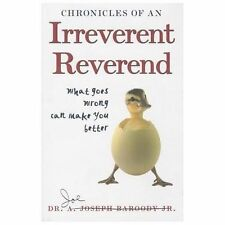 Chronicles of an Irreverent Reverend: What Goes Wrong Can Make You Better