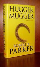 Hugger Mugger, Robert Parker ** Signed First Edition * 1 3 5 7 9 10 8 6 4 2 VGC