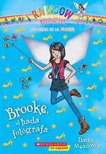 Las hadas de la moda #6: Brooke, el hada fotógrafa (Spanish Edition)-ExLibrary