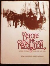 Before the Revolution:A View of Russia Before the Last Csar HB/DJ illus. VG+/VG+