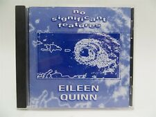 Eileen Quinn ♫ No Significant Features ♫ Great Boat Music!! ♫ CD